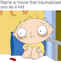 Memes, Movie, and 🤖: Name a movie that traumatized  you as a kid Goosebumps memesapp