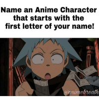 Fandom, Fairytail, and Deathnote: Name an Anime Character  that starts with the  first letter of your name! all the big accounts i used to talk with are slowly leaving yikes - onepiece anime animeamv animeedit animelover fairytail blackbutler blueexorcist tokyoghoul attackontitan deathnote hunterxhunter narutoshippuden naruto noragami onepunchman haikyuu kurokonobasket thesevendeadlysins owarinoseraph animefacts yurionice swordartonline mysticmessenger 👀 assassinationclassroom iloveanime animeworld weeb