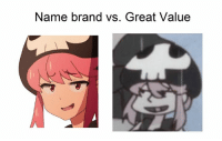 great: Name brand vs. Great Value