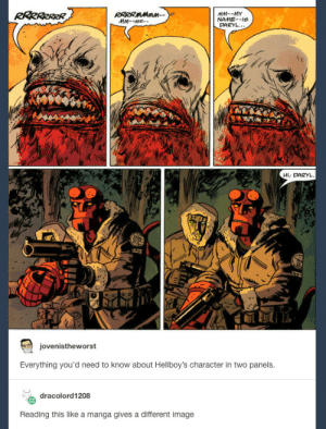 Image, Manga, and Character: NAME--s  DARYL  Hl, DARYL  jovenistheworst  Everything you'd need to know about Hellboy's character in two panels  dracolord 1208  Reading this like a manga gives a different image bye, daryl.