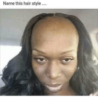 Memes, 🤖, and Hair Style: Name this hair style.... The SavageRealm
