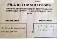 I don't wanna mess with this kid: namo  FiLL in THe SOLUTions  one.  SOLUTions  PROBLems  et up an d  deal with it.  scratched your knee. I don't wanna mess with this kid