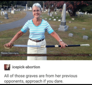 Final Boss, Abortion, and Graves: Nanna Gascoigne  icepick-abortion  All of those graves are from her previous  opponents, approach if you dare. The final boss