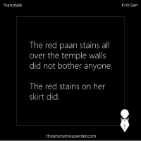Memes, 🤖, and Walle: Nanotale  The red paan stains all  over the temple walls  did not bother anyone.  The red stains on her  skirt did  theanonymouswriter.com  Kriti Sen Nanotale | Kriti Sen | Repost