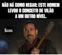 Memes, The Walking Dead, and Walking Dead: NAO HAA COMO NEGAR ESTE HOMEM  LEVOUOCONCEITO DEVILAO  AUM OUTRONIVEL  ALRERS Negan. 👊  Curta: The Walking Dead - AMC