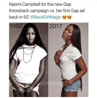 an ICON: Naomi Campbell for the new Gap  throwback campaign vs. her first Gap ad  back in 92'  #BlackGirlMagic  2017 an ICON