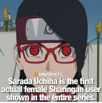 Memes, 🤖, and Sharingan: NARUTO FACTS  Sarada Uchiha is the first  act alfemale Sharingan user  shown in the entire series. MANGA FACT 😋 Izumi-Naori - (shown in anime only) 🤔 | Any thoughts on Sarada? 😏 | follow @marvelousfacts