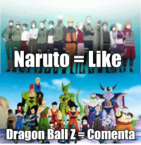 dragon ball z memes: Naruto Like  Dragon Ball Z Comenta