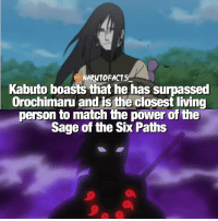 Memes, Orochimaru, and Match: NARUTOFACTS  Kabuto boasts that he has surpassed  Orochimaru and is the closest living  person to match the power of the  Sage of the Six Paths But Itachi beat him 🤔😂 | Itachi, Orochimaru, Kabuto, Hagoromo - list them from strongest to weakest. 👊🏻 | follow @marvelousfacts