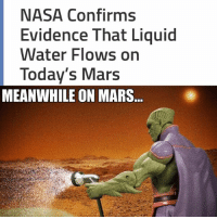 Nasa, News, and Arrow: NASA Confirms  Evidence That Liquid  Water Flows on  Today's Mars  MEANWHILE ON MARS. I know it's old news but came across this pic of MM and couldn't resist. ~Green Arrow