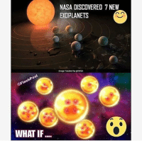 🤔 wishes here I come - Follow the best dbz account @goku_the_brocoly: NASA DISCOVERED 7 NEW  EXOPLANETS  Image Tweeted by NASA  OFlashPool  WHAT IF.... 🤔 wishes here I come - Follow the best dbz account @goku_the_brocoly
