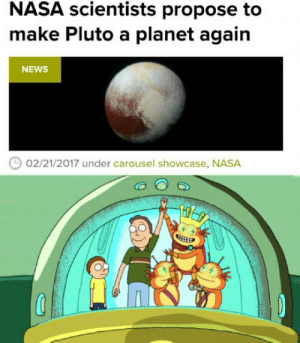 laughoutloud-club:  Make Pluto great again!!: NASA scientists propose to  make Pluto a planet again  NEWS  02/21/2017 under carousel showcase, NASA laughoutloud-club:  Make Pluto great again!!