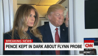 Memes, 🤖, and Emergency: NASiiINGTON  BREAKING NEWS  PENCE KEPT IN DARK ABOUT FLYNN PROBE  CNN  5:02 PM PT  AC360° In new developments Tuesday, it emerged that President Donald J. Trump was told on January 26 -- more than two weeks ago -- that the Justice Department had concerns about Flynn's conduct. http://cnn.it/2ko9rws