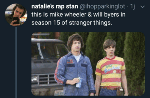 the-memedaddy:meirl: natalie's rap stan @ihopparkinglot 1j  this is mike wheeler & will byers in  season 15 of stranger things.  an  schas the-memedaddy:meirl