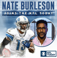 Memes, Nfl, and Today: NATE BURLESON  J O I N Sa T HE N FL TO DA Y  FIONS  NFL  TODAY We're excited to welcome Nate Burleson as the newest member of THE NFL TODAY!