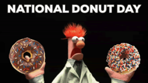 Day, Donut, and National Donut Day: NATIONAL DONUT DAY