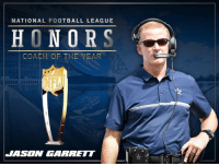 ~Catch22: NATIONAL FOOTBALL LEAGUE  HONORS  COACH OF THE YEAR  JASON GARRETT ~Catch22