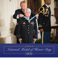 Love, Happy, and Heroes: National Medal ofHonor Day  2018 Happy National #MedalOfHonorDay to our HEROES. We love you!