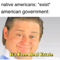 """Tumblr, American, and Blog: native americans: *exist  american government:  I's Freo Real Estate  @dylan.tu <p><a href=""""https://fakehistory.tumblr.com/post/172538008424/andrew-jackson-expands-the-us-westward-1831"""" class=""""tumblr_blog"""">fakehistory</a>:</p>  <blockquote><p>Andrew Jackson expands the US Westward (1831)</p></blockquote>"""