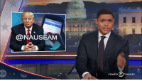 Even Trump's team of enablers struggle to explain his tweet storms.   Catch a new episode of The Daily Show TONIGHT at 11/10c on Comedy Central.: @NAUSEAM  COMEDY○vaiN32  rDs  DS  COMEDY C)1V81N33 Even Trump's team of enablers struggle to explain his tweet storms.   Catch a new episode of The Daily Show TONIGHT at 11/10c on Comedy Central.
