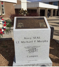 Memes, Michael, and Navy: Navy SEAL  LT Michael P Murphy  Campus  CLASS oF 1994 Never forgotten https://t.co/Xd7k4acfoh