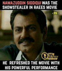 Nawazuddin Siddiqui🙌 #PK #trollbollywood: NAWAZUDDIN SIDDIQUI  WAS THE  SHOWSTEALER IN RAEES MOVIE  KPK  HEREFRESHED THE MOVIE WITH  HIS POWERFUL PERFORMANCE Nawazuddin Siddiqui🙌 #PK #trollbollywood