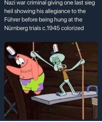 Nazi, War, and Allegiance: Nazi war criminal giving one last sieg  heil showing his allegiance to the  Führer before being hung at the  Nürnberg trials c.1945 colorized Lest we forget