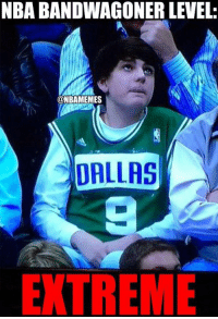 NBA BANDWAGONER LEVEL:  @NBAMEMES  DALLAS  E TREME Bandwagon fans be like... 😂