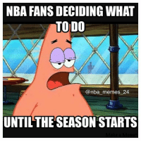 😂😂Tag 3 friends👇🏼!! nbamemes nba_memes_24 patrick star spongebob offseason: NBA FANSDECIDING WHAT  TODO  @nba memes 24  UNTIL THE SEASONSTARTS 😂😂Tag 3 friends👇🏼!! nbamemes nba_memes_24 patrick star spongebob offseason