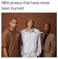 Nba, The Game, and Spurs: NBA jerseys that have never  been burned  @NBAMEMES The game isn't the same.  #Spurs Nation #Mavs Nation #LakeShow