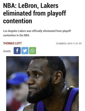 Los Angeles Lakers, Los-Angeles-Lakers, and Nba: NBA: LeBron, Lakers  eliminated from playoff  contention  Los Angeles Lakers was officially eliminated from playoff  contention in the NBA.  THOMAS LOTT  23 MARCH, 2019 11:31 IST  SHARE Trump Curse Strikes again- Lebron , Lakers eliminated from Playoffs