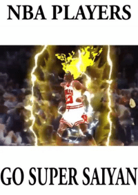 Since its the off season, they are in the Time Chamber.: NBA PLAYERS  GO SUPER SAIYAN Since its the off season, they are in the Time Chamber.
