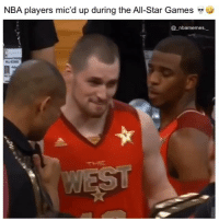 All Star, Memes, and Nba: NBA players mic'd up during the All-Star Games **  @nbamemes_ This is amazing 👀😂🔥 - Follow @_nbamemes._