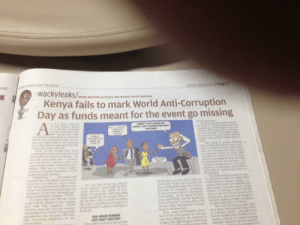 Crazy, World, and Monday: ndard  CRAZY MONDAY /Page 11  MARK MUTAHI SATIRIZES AND MAKES FUN OF KENYANS  Kenya fails to mark World Anti-Corruption  Day as funds meant for the event go missing  day wew  a the lee  s and is of the  showed tht e hesered  have heers carried out over·weer&  call hat all the top offi  hrough the at the ministy spunable be fired  tion fofoatin System  It is now expeed tha theal them wd  cipt willb  the wong ting  lces were Bed into the systee  asswords were stolen being wn  halh f people stopped ealing pob  d  and phraes that Kenuns will  OUR AWARD WINNING  NTI-GRAFT RHETORIC  haห¡nan desert yon wili anon  pten theork wward wioning  bers ofthe civil society are ahonut Kenya fails to mark World Anti-Corruption Day as funds meant for the event go missing.
