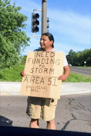 Ahh my Native.. they got you too?: NE ED  FUNDING  STORM  AREA 51  TO  (INCLUDING  BAIL Ahh my Native.. they got you too?