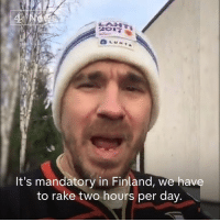 "Rake America Great Again.   Finnish people are poking fun at President Trump after he suggested that Finland has fewer wildfires because they spend a lot of time ""raking and cleaning"" forest floors.: Ne  It's mandatory in Finland, we have  to rake two hours per day Rake America Great Again.   Finnish people are poking fun at President Trump after he suggested that Finland has fewer wildfires because they spend a lot of time ""raking and cleaning"" forest floors."
