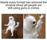 Emoji, Guns, and Memes: Nearly every format has removed the  revolver emoji yet people are  still using guns in crimes 🗣 @Badassery