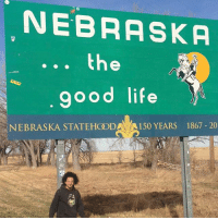 Home of 311: NEBRASKA  the  good life  NEBRASKA STATEHCOD  150 YEARS 1867 20 Home of 311