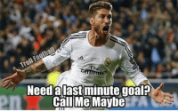 SergioRamos: Need alast minute goal  Call Me Maybe SergioRamos