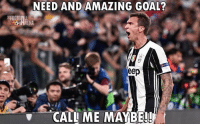 Call Me Maybe, Memes, and Soccer: NEED AND AMAZING GOAL?  teep  CALL ME MAYBE!! What a goal!!!🔥🔥🔥 @instatroll.soccer