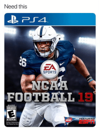 Football, Sports, and Ea Sports: Need this  EA  SPORTS  NGAA  FOOTBALL  EVERYONE  FEATURING  ESRB  Online Interactio  Not Rated by the