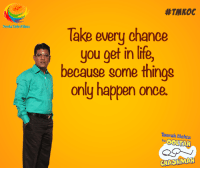 Put this thought in use as a catalyst in your chemical reaction of life it will do wonders and make your life easier. #TMKOC #KickStarter #ThoughtOfTheDay: Neela Tele Films.  #TMNOC  Take every chance  you get in life,  becauge gome thingg  only happen once.  Taarak Mehta  ka  OOLTAH  CHASHMAH Put this thought in use as a catalyst in your chemical reaction of life it will do wonders and make your life easier. #TMKOC #KickStarter #ThoughtOfTheDay