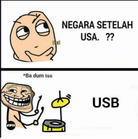 Indonesian (Language), Usa, and Usb: NEGARA SETELAH  USA. ??  *Ba dum tss  USB