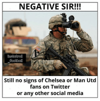Quiet on all fronts 😂👏 NoSign Chelsea United Twitter Insta Fans Silent: NEGATIVE SIR!!!  football  Still no signs of Chelsea or Man Utd  fans on Twitter  or any other social media Quiet on all fronts 😂👏 NoSign Chelsea United Twitter Insta Fans Silent