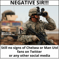 Tag the Chelsea and Man Utd fans https://t.co/DiqaDWyPCY: NEGATIVE SIR!!!  O TrollFootball  TheTrollFootball Insta  Still no signs of Chelsea or Man Utd  fans on Twitter  or any other social media Tag the Chelsea and Man Utd fans https://t.co/DiqaDWyPCY