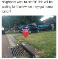 """Funny, Prank, and Home: Neighbors went to see """"t, this will be  waiting for them when they get home  tonight Greatest prank ever! https://t.co/2HiGmb1uWG"""