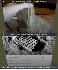 @fuckadvertisements is great: neil armstrong's boot Google Search  boot print on the moon Google Search  Space Art  Space Art: First Step  A11 unar bootorint  imagos may be subloct to copyright  X  why do pee pee come out mv ass - Google Search @fuckadvertisements is great