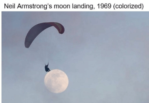 Memes, Moon, and 🤖: Neil Armstrong's moon landing, 1969 (colorized) I remember it like it was yesterday