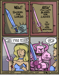 Beautiful, Pink, and Sword: NEN!  NEW  SwORDS  FOR  BLADES  FOR  2ADIES  LORDS  To  MAKE  You:  MORE  BEAUTIFUL  WHY WOULD ANYON  NEED A PINK SwORD  UHMM...  CAN VE  SWAP  0  SWORDS CXIV  SWORDSCOMIC.COM  a MJWILLS Friendly Heros