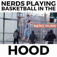NERDS CAN DUNK!!! 😱😱😱😱😱😱😱  With:  Coby Persin: NERDS PLAYING  BASKETBALL IN THE  HOME P  NERD DUNK  HOOD NERDS CAN DUNK!!! 😱😱😱😱😱😱😱  With:  Coby Persin